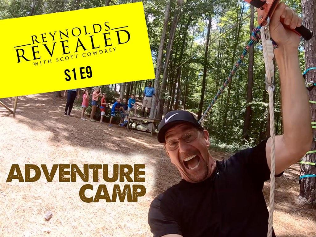 Reynolds Revealed   Episode 9   Adventure Camp